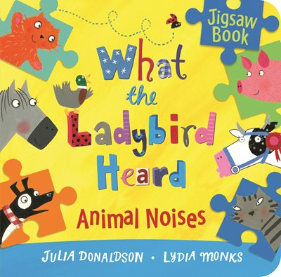 Book cover for What the Ladybird Heard: Animal...